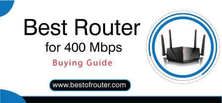 Best Router for 400 Mbps