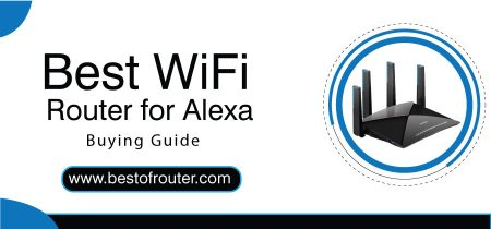 Best WiFi Router for Alexa