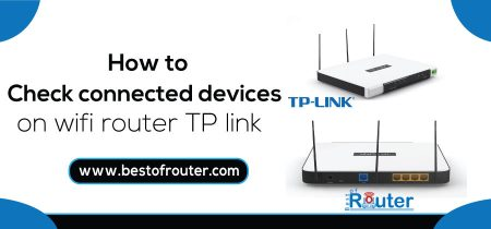 How to Check Connected Devices on Wifi Router TP link